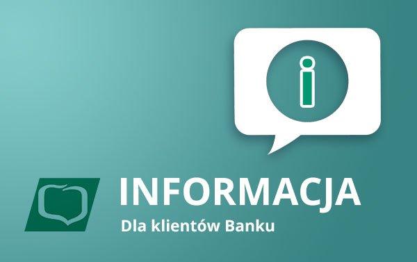 informacja dla klientów Banku